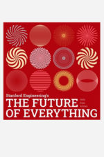 the_future_of_everything_podcast_stanford_